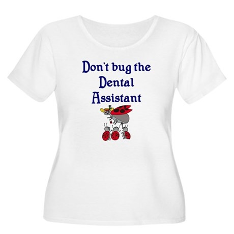 Dental Assistant Women's Plus Size Scoop Neck T-Sh