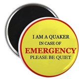 Quaker - In Case of Emergency Magnet