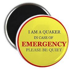 Quaker - In Case of Emergency Magnet