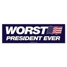 Cute Worst president Bumper Sticker