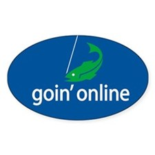 goin' online Oval Decal