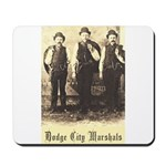 Dodge City Marshals Mousepad