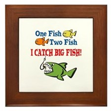 One Fish Two Fish I Catch Big Fish! Framed Tile
