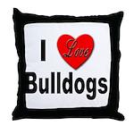 I Love Bulldogs Throw Pillow