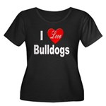 I Love Bulldogs (Front) Women's Plus Size Scoop Ne