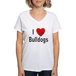 I Love Bulldogs (Front) Women's V-Neck T-Shirt