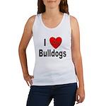 I Love Bulldogs Women's Tank Top