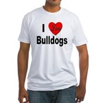 I Love Bulldogs Fitted T-Shirt