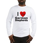 I Love German Shepherds (Front) Long Sleeve T-Shir