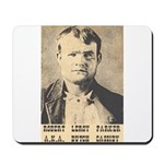 Robert LeRoy Parker Mousepad