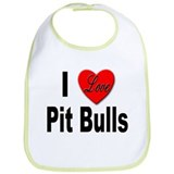 I Love Pit Bulls Bib