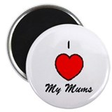 "I Love my Mums 2.25"" Magnet (100 pack)"