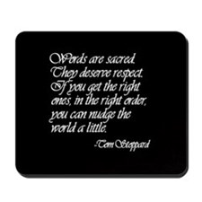 Quotes - Words are Sacred Mousepad