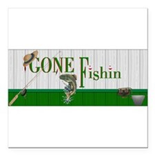 "Unique Gone fishing Square Car Magnet 3"" x 3"""