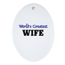 World's Greatest WIFE Oval Ornament