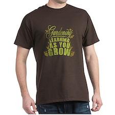 Gardening Learning As You Grow T-Shirt