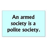 An armed society...