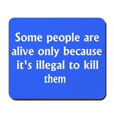 """Some people"" Mousepad"