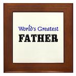 World's Greatest FATHER Framed Tile