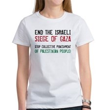 end the siege on gaza T-Shirt