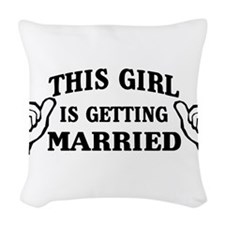 This Girl is Getting Married Woven Throw Pillow