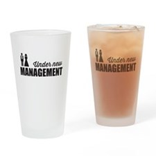 Under New Management Drinking Glass