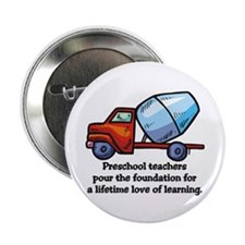 "Preschool Teacher Gift Ideas 2.25"" Button (10 pack"