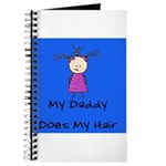 My Daddy Does My Hair Two Journal