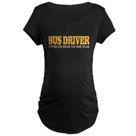 Funny Bus Driver Maternity Dark T-Shirt