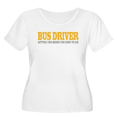 Funny Bus Driver Women's Plus Size Scoop Neck T-Sh