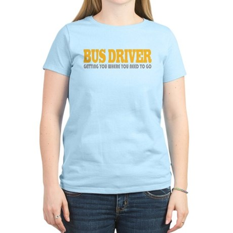 Funny Bus Driver Women's Light T-Shirt