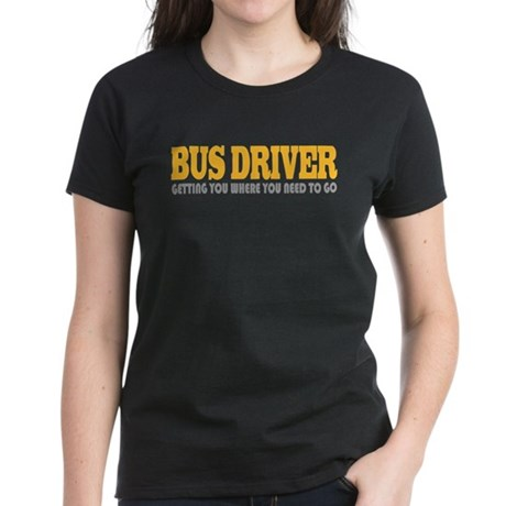 Funny Bus Driver Women's Dark T-Shirt