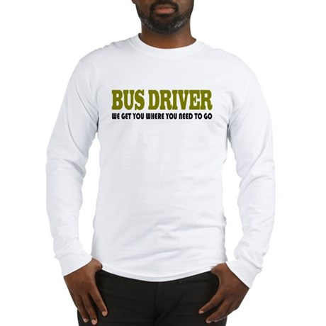 Funny Bus Driver Long Sleeve T-Shirt
