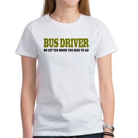 Funny Bus Driver Women's T-Shirt