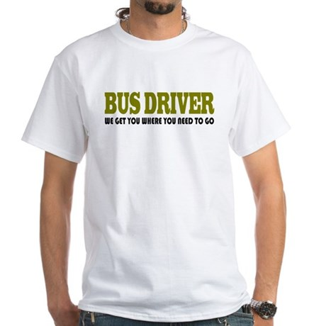 Funny Bus Driver White T-Shirt