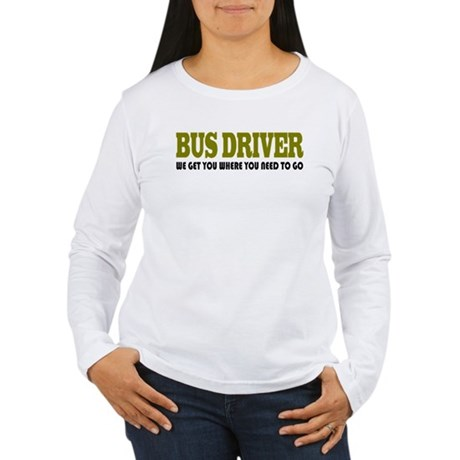 Funny Bus Driver Women's Long Sleeve T-Shirt