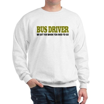 Funny Bus Driver Sweatshirt