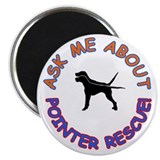 Ask Me About Pointer Rescue Magnet