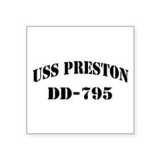 "USS PRESTON Square Sticker 3"" x 3"""