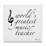 world's greatest music teache Tile Coaster