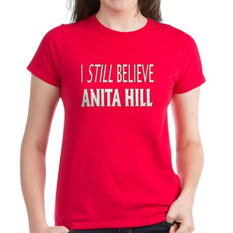 I Still Believe Anita Hill Women's Dark T-Shirt