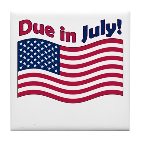 Due in July Tile Coaster