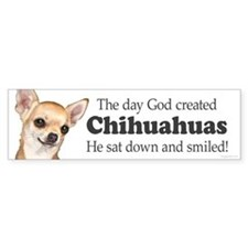 God smiled chihuahuas Bumper Sticker