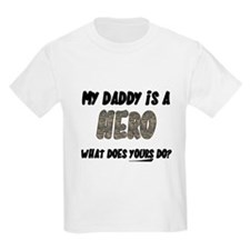 my daddy is a hero, what does T-Shirt