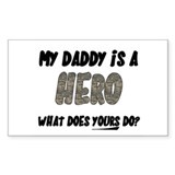 my daddy is a hero, what does Sticker (Rectangular