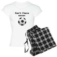 Cant I Have Soccer Pajamas