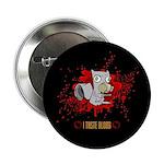 I Taste Blood Button