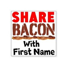 Share Bacon With Sticker