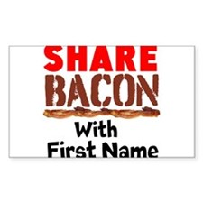Share Bacon With Decal