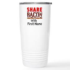 Share Bacon With Travel Mug